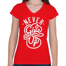 PRINTFASHION Ne add fel - Női V-nyakú póló - Piros