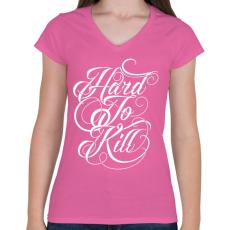 PRINTFASHION Nehéz megölni - Női V-nyakú póló - Rózsaszín