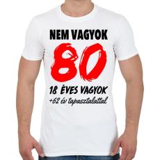 PRINTFASHION Nem vagyok 80! - Férfi póló - Fehér