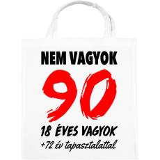 PRINTFASHION Nem vagyok 90! - Vászontáska - Fehér