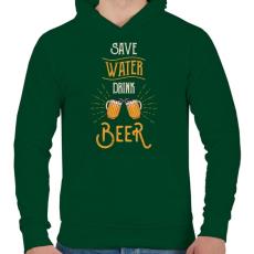 PRINTFASHION Óvd a vizet, igyál sört! - Férfi kapucnis pulóver - Sötétzöld