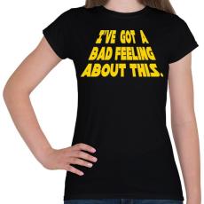 PRINTFASHION Rossz érzés - Női póló - Fekete