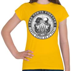 PRINTFASHION Rosszcsontok mindörökké - Női póló - Sárga