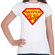 PRINTFASHION Szupertesó - Női póló - Fehér
