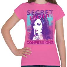 PRINTFASHION Titkos erotikus vallomások - Női póló - Rózsaszín