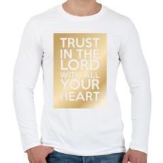 PRINTFASHION Trust in the Lord. - Férfi hosszú ujjú póló - Fehér