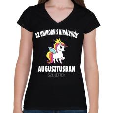 PRINTFASHION Unikornis királynők augusztusban születtek (MAGYAR) - Női V-nyakú póló - Fekete