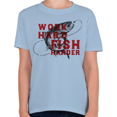 PRINTFASHION Work Hard Fish Harder - Gyerek póló - Világoskék