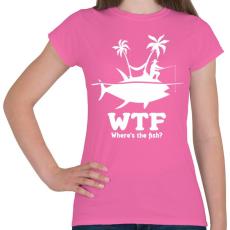 PRINTFASHION WTF - Női póló - Rózsaszín