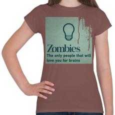 PRINTFASHION Zombies - Női póló - Mogyoróbarna