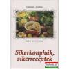 Publex Könyvkiadó Sikerkonyhák, sikerreceptek - Szebeni András képeivel