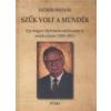 Püski Kiadó Szűk volt a mundér - Egy magyar diplomata emlékezései és emlékeztetése (1959-2013)