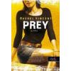 Rachel Vincent PREY - PRÉDA - KEMÉNY KÖTÉS