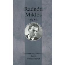 Radnóti Miklós RADNÓTI MIKLÓS VÁLOGATOTT VERSEI irodalom