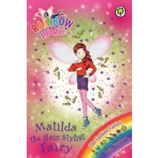 Rainbow Magic: Matilda the Hair Stylist Fairy – Daisy Meadows idegen nyelvű könyv