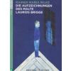 Rainer Maria Rilke RILKE, MARIA RAINER - DIE AUFZEICHNUNGEN DES MALTE LAURIDS BRIGGE + CD