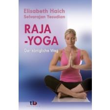 Raja-Yoga – Elisabeth Haich,Selvarajan Yesudian idegen nyelvű könyv