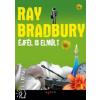 Ray Bradbury ÉJFÉL IS ELMÚLT