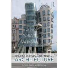 Research Methods and Techniques in Architecture – Elzbieta Danuta Niezabitowska idegen nyelvű könyv