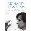Richard Dawkins A csoda bűvöletében