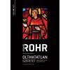 Richard Rohr ROHR, RICHARD - OLTHATATLAN SZERETET - ASSISI SZENT FERENC ALTERNATÍV ÚTJA