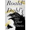 Roald Dahl's Book of Ghost Stories – Roald Dahl