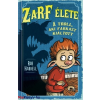 Rob Harrell : Zarf élete 2. A troll, aki farkast kiáltott