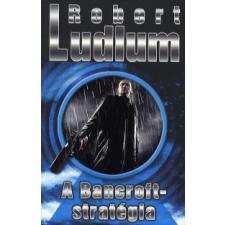 Robert Ludlum A BANCROFT-STRATÉGIA regény