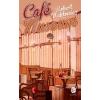 Robert Maklowicz Café Museum