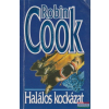 Robin Cook Robin Cook - Halálos kockázat