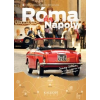 Róma és Nápoly (Örök városok, örök élmények)