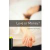 Rowena Akinyemi OXFORD BOOKWORMS LIBRARY 1. - LOVE OR MONEY?