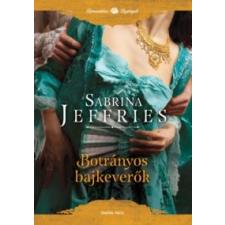 Sabrina Jeffries Botrányos bajkeverők regény