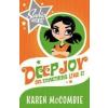 Sadie Rocks: Deep Joy or Something Like It by McCombie, Karen