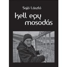 Sajó László Kell egy mosodás - Sajó László irodalom