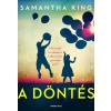 Samantha King KING, SAMANTHA - A DÖNTÉS