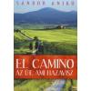 Sándor Anikó EL CAMINO - AZ ÚT, AMI HAZAVISZ