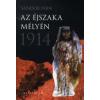 Sándor Iván AZ ÉJSZAKA MÉLYÉN - 1914