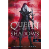 Sarah J. Maas : Queen of Shadows - Árnyak királynője (Üvegtrón 4.) - (Puha)