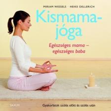 Saxum Kismamajóga - Egészséges mama - egészséges baba életmód, egészség