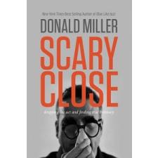 Scary Close – Donald Miller idegen nyelvű könyv