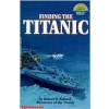Schol Reader Level 4: Finding the Titanic!