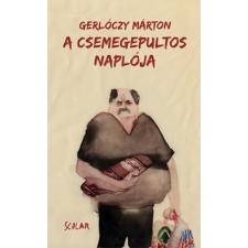 Scolar Kiadó Gerlóczy Márton: A csemegepultos naplója irodalom