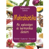 Sebestyén Szilvia Makrobiotika