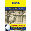 Siena Travel Guide - Quick Trips