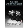 Sierra Cartwright Megfeszítve