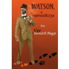 Sir Bernáth Hegyi Watson, a nyomozókutya