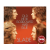 Slade Old New Borrowed & Blue (CD)