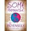 Soma Mamagésa Új egyensúly
