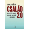 Somlai Péter CSALÁD 2.0